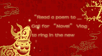 """""""Read a poem to ___""""  Call for """"Novel"""" Vlog to ring in the new"""