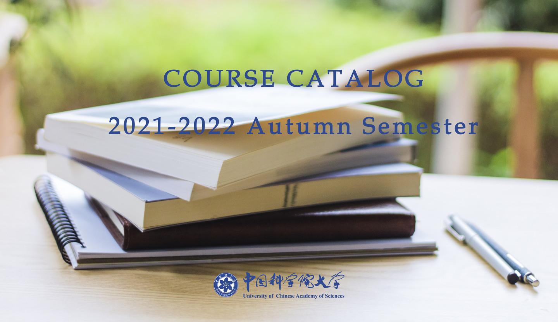 COURSE CATALOG  2021-2022 Autumn Semester